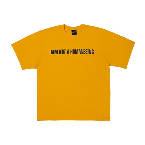 I AM NOT A HUMANBEING Short Sleeve T-Shirt - MUSTARD